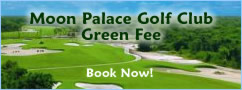 Moon Palace Golf Club Green Fee
